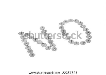 The word NO from thumbtack on white - stock photo