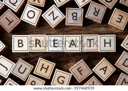 the word of BREATH on building blocks concept - stock photo