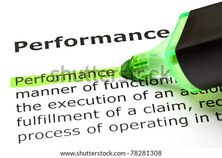 The word Performance highlighted in green with felt tip pen. - stock photo