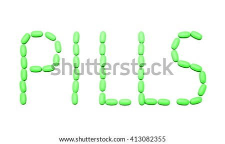 "the word ""pills"" from green tablets on white"