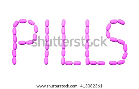 "the word ""pills"" from tablets on white - stock photo"