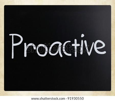The word 'Proactive' handwritten with white chalk on a blackboard - stock photo