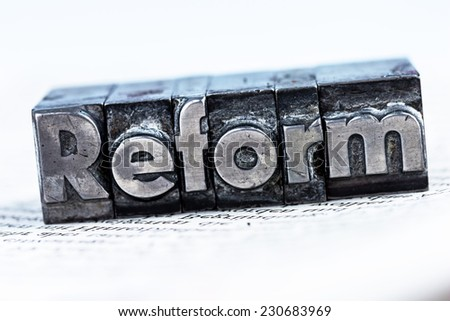 "the word ""reform"" in lead letters written. photo icon for quick correspondence - stock photo"