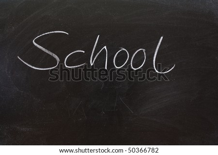The word School on a blackboard