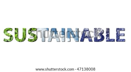 The word SUSTAINABLE is written composing of elements of earth, water and air. Water picture from NASA. - stock photo
