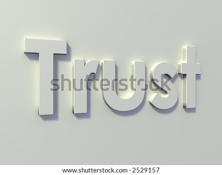 "The word ""trust"" on a white wall."