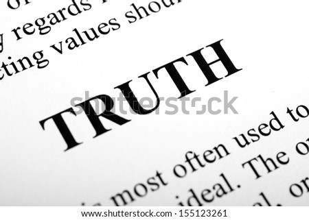 The word Truth shot with artistic selective focus. - stock photo