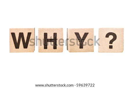 The word Why wrote of Building Blocks - stock photo