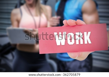 The word work and hand showing card against - stock photo