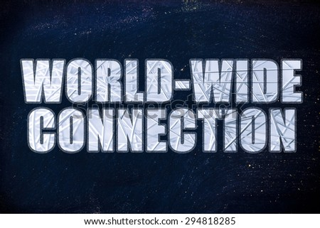 the word World-wide connection with metallic net overlay - stock photo