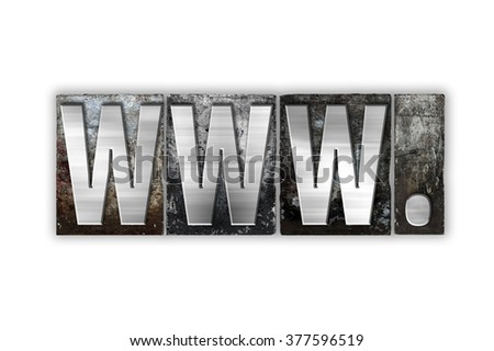 "The word ""www"" written in vintage metal letterpress type isolated on a white background."