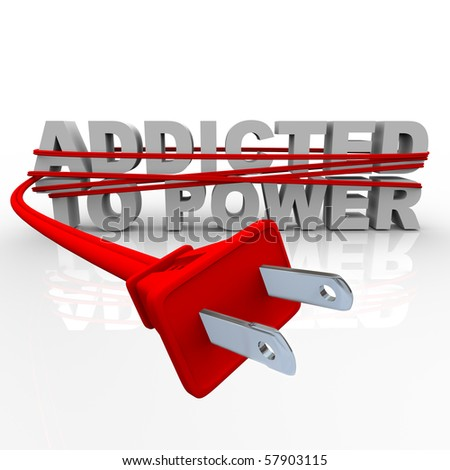 The words Addicted to Power wrapped in a plug and cord - stock photo