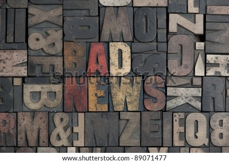 The words Bad News written in very old letterpress type - stock photo