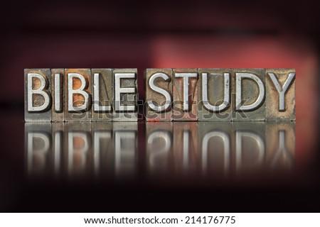 The words Bible Study written in vintage letterpress type - stock photo