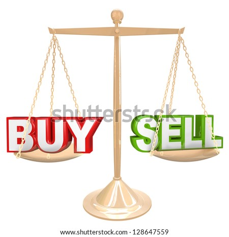 The words Buy and Sell on a gold scale comparing the risks and benefits of timing your buying and selling of an item such as a house or financial investment - stock photo