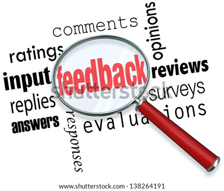 The words feedback, ratings, input, replies, answers, responses, comments, opinions, reviews, surveys and evaluation under a magnifying glass background - stock photo