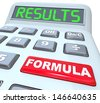 The words Formula and Results on a calculator to illustrate crunching the numbers in doing math for education, filing or figuring taxes or doing accounting work - stock photo