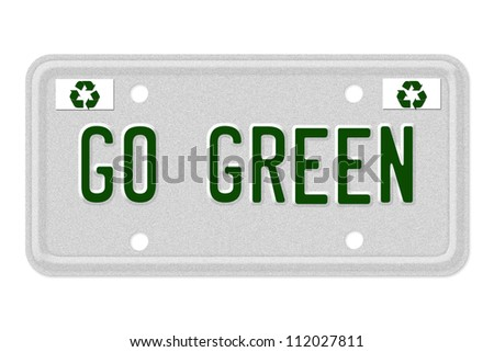 The words Go Green on a gray license plate with recycle symbol isolated on white, Go  Green Car  License Plate - stock photo