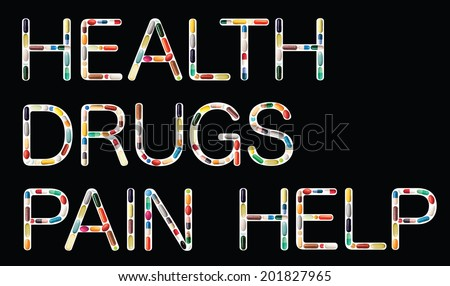 The words HEALTH, DRUGS, PAIN and HELP on black made of colored pills, tablets and capsules
