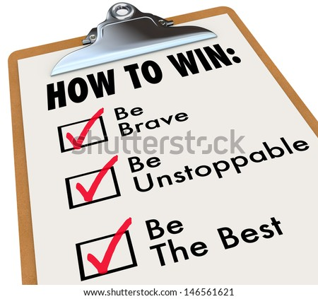 The words How to Win and a checkmark of things to do for achieving success - be brave, unstoppable and the best - stock photo