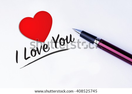 The words I Love You and a Heart Shape to remind you an important appointment with a pen on isolated white background. Valentine's Day and Love Concepts - stock photo