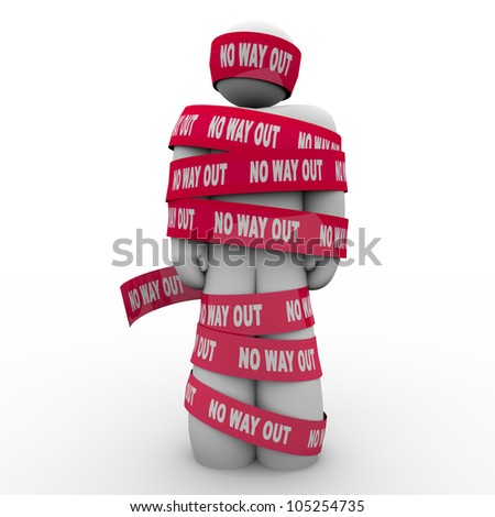 The words No Way Out on red tape wrapping a man who is caught, imprisoned or wrapped up and hopeless to escape or free himself from his problems, despair or depression - stock photo