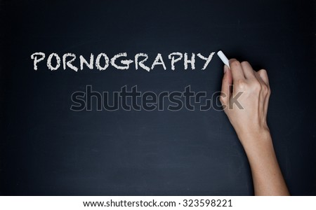 The words pornography on a chalkboard
