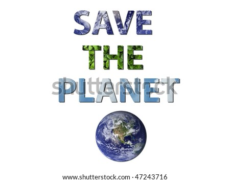 The words save the planet is written composing of elements of earth, water and air. Water and earth picture from NASA. - stock photo
