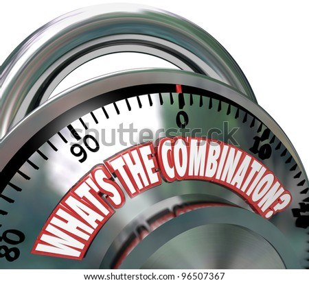 The words What's the Combination on a metal combination lock asking if you know the secret code to unlock its contents or perhaps your own potential for success - stock photo