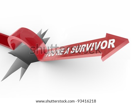 The words You're a Survivor on an arrow jumping over a hole symbolizing the ability to face and overcome a challenge by being prepared and resilient - stock photo