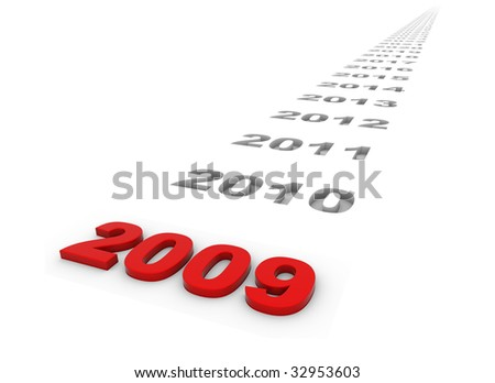 The year 2009 and the years ahead. - stock photo