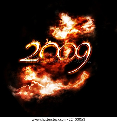 the year 2009 stands on fire