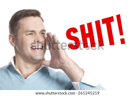 The young man announces declares: shit! - stock photo