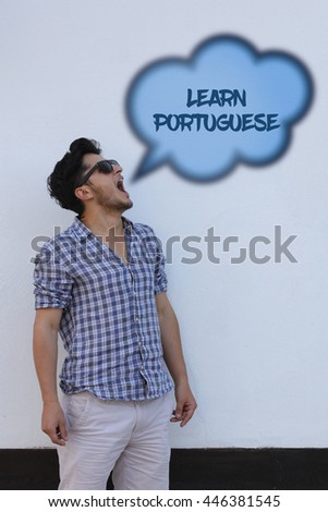 The young man says in the speech bubble from his mouth Learn Portuguese. - stock photo