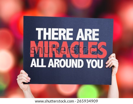 There Are Miracles All Around You card with bokeh background - stock photo