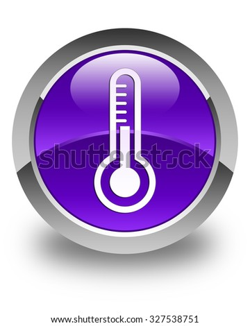 Thermometer icon glossy purple round button