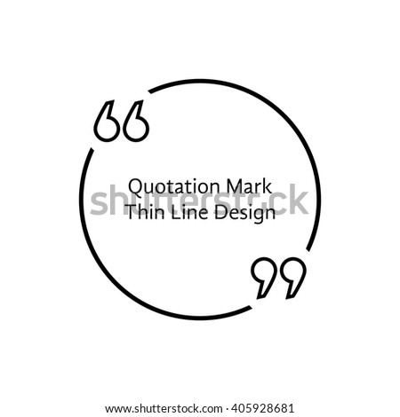 Thin Line Quotation Mark Concept Citation Stock Vector