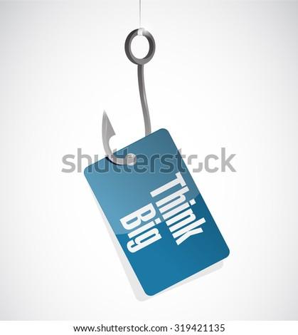 think big fishing hook sign concept illustration design graphic - stock photo