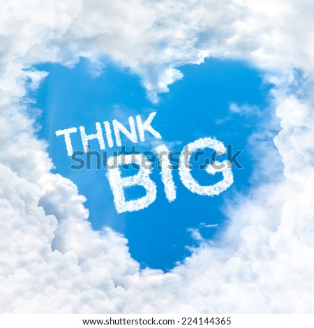 think big word inside love cloud heart shape blue sky background only - stock photo