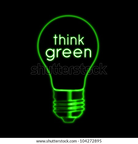 Think green illustration of bulb neon bulb and text - stock photo