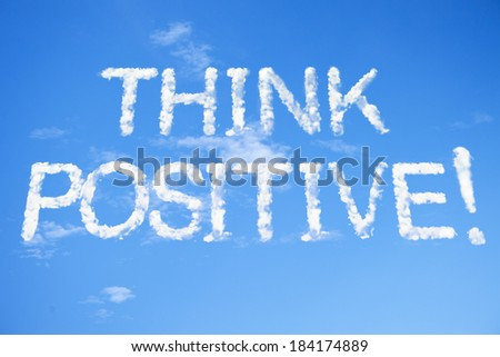 think positive cloud word on sky - stock photo