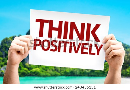 Think Positively card with a beach on background - stock photo