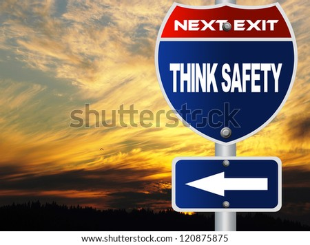 Think safety road sign - stock photo