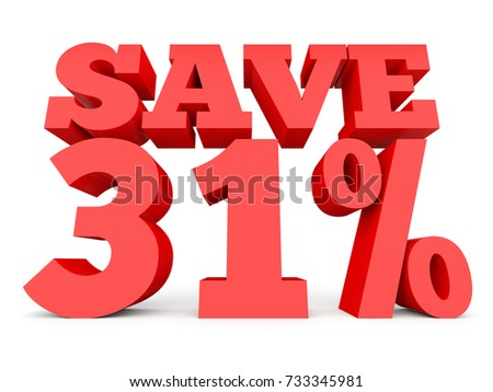 Thirty one percent off. Discount 31 %. 3D illustration on white background.