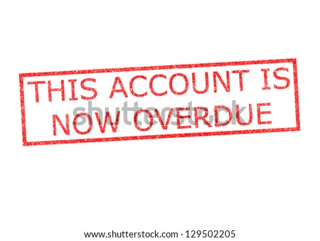 THIS ACCOUNT IS NOW OVERDUE rubber stamp over a white background. - stock photo