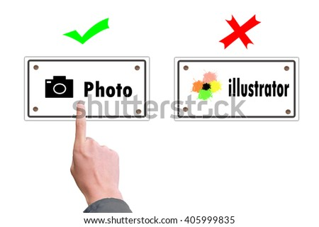 This image show a people choose photo sign - stock photo