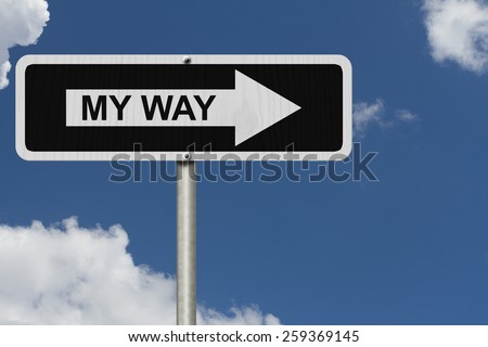 This is my way, Black and white street sign with word My Way with sky background - stock photo