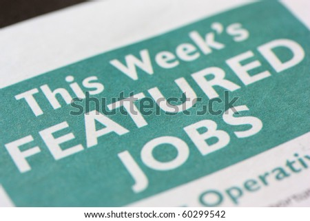This weeks Featured Jobs are highlighted in a newspaper jobs page. - stock photo