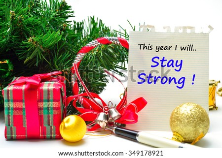 This year I will Stay Strong Text on the background