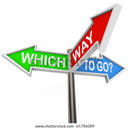 Three colorful arrow signs reading Which Way to Go? - stock photo